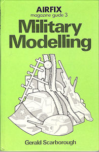 Airfix Magazine Guide 3 - Military Modelling