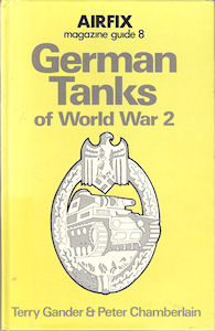Airfix Magazine Guide 8 - German Tanks of World War 2