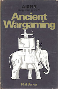Airfix Magazine Guide 9 - Ancient Wargaming