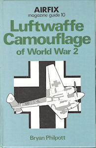 Airfix Magazine Guide 10 - Luftwaffe Camouflage of World War 2