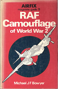 Airfix Magazine Guide 11 - RAF Camouflage of World War 2