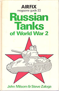 Airfix Magazine Guide 22 - Russian Tanks of World War 2
