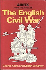 Airfix Magazine Guide 28 - The English Civil War